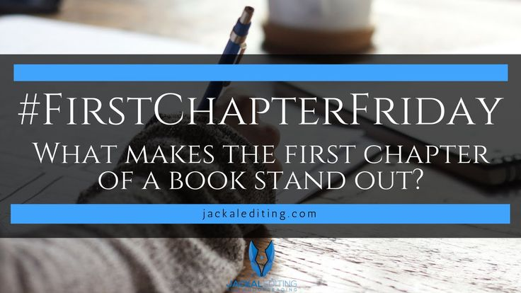 First Chapter Friday | What makes the first chapter stand out?