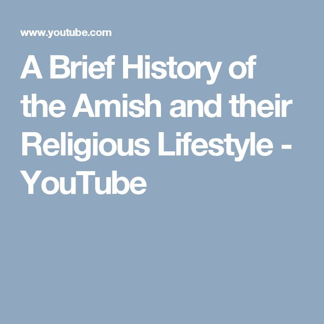 "a brief history of the amish culture When healthcare is expensive, the amish culture of autonomy and thrift  a "" twice-retired"" nurse with short blond hair and cobalt-blue glasses,."