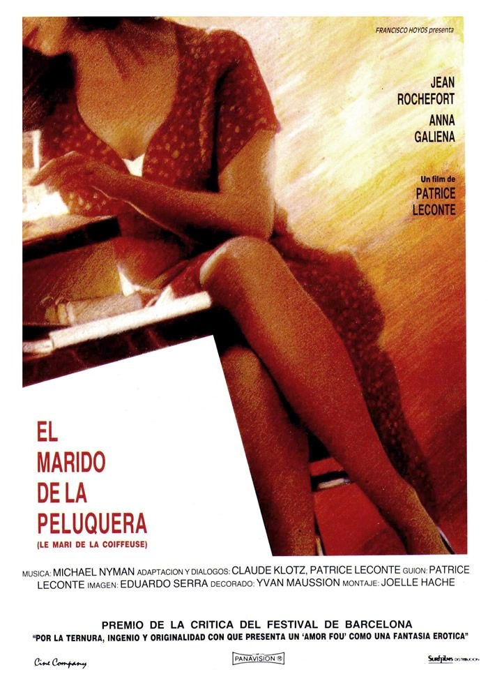 El marido de la peluquera (1990) de  Patrice Leconte con Jean Rochefort, Anna Galiena, Roland Bertin, Maurice Chevit.