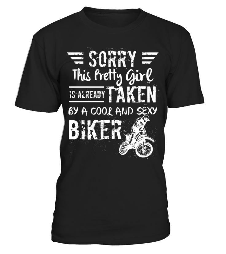 Biker - Sorry this prety girl is already taken by   Biker shirt, Biker mug, Biker gifts, Biker quotes funny #Biker #hoodie #ideas #image #photo #shirt #tshirt #sweatshirt #tee #gift #perfectgift #birthday #Christmas