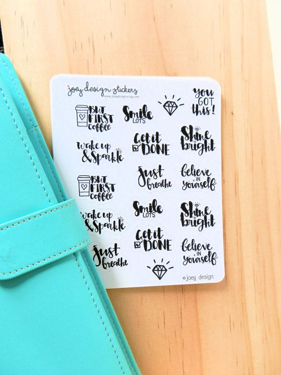 Cute stickers - MOTIVATIONAL QUOTES, brush lettering, modern calligraphy, perfect for your planner