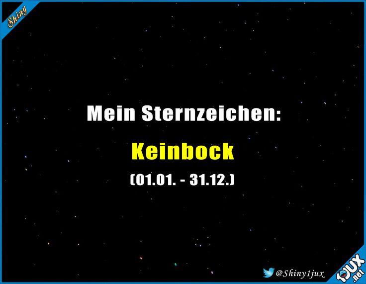 Mein wahres Sternzeichen #keinbock #Sternzeichen #sowahr #quotes #visualstatements #Sprüche