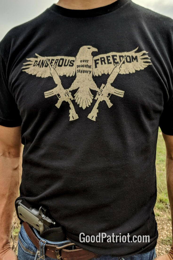 I Prefer Dangerous Freedom Over Peaceful Slavery Thomas Jefferson This T Shirt Is A Best Seller See More Pics At Tees At Freedom Shirts Shirts Freedom Tee