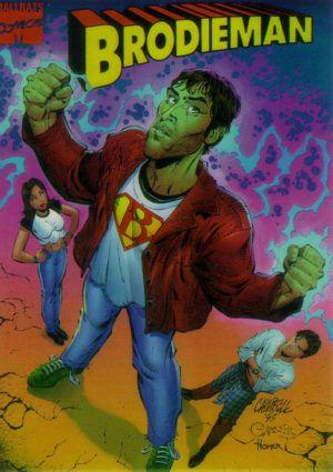Brodieman (arte de J. Scott Campbell). Personagem de Jason Lee com camiseta emulando o Superman e estrutura física de Hulk.