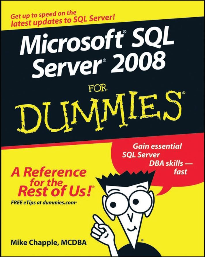 Microsoft SQL Server 2008 For Dummies | Ebook-dl | Free Download Ebooks & Video Tutorials