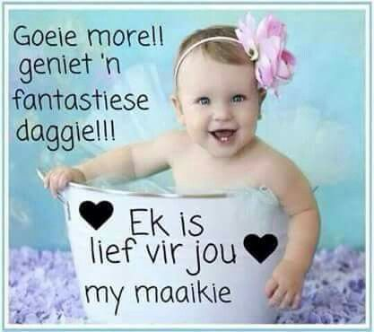 More my maatjies mooi daggi lief julle xx,