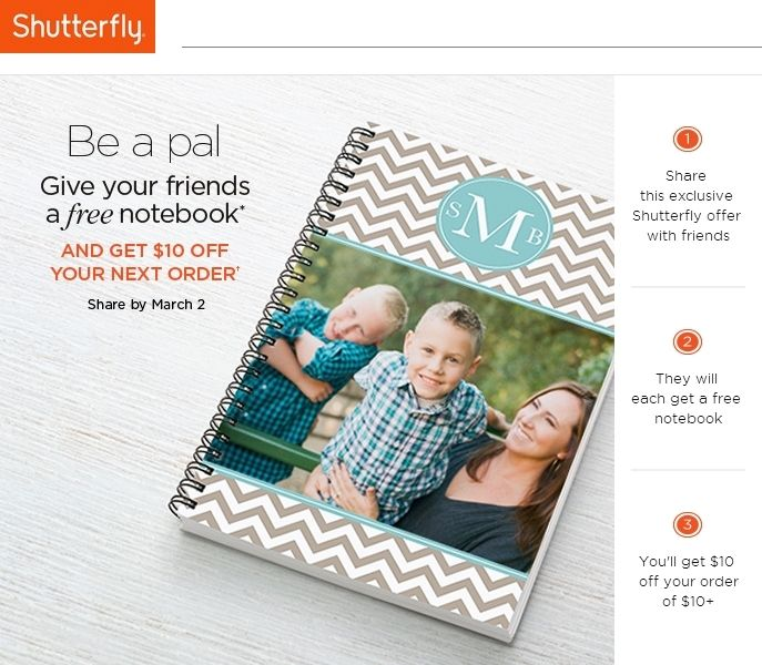 Limited time Shutterfly promo: You give free notebook, you get $10! Super simple and quick! #Coupons #Discounts #Photos