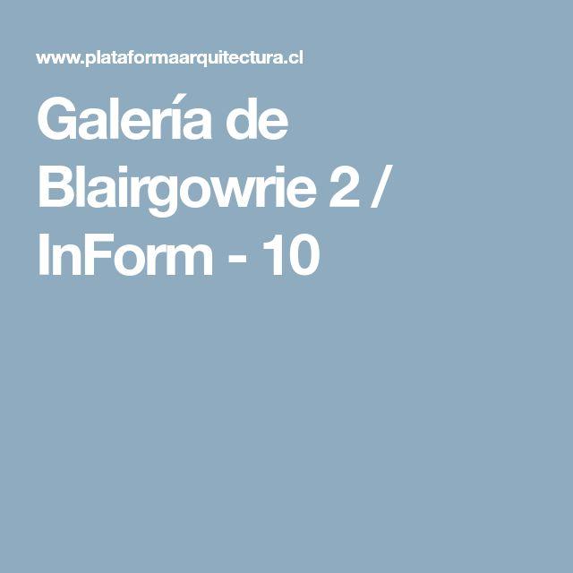 Galería de Blairgowrie 2 / InForm - 10