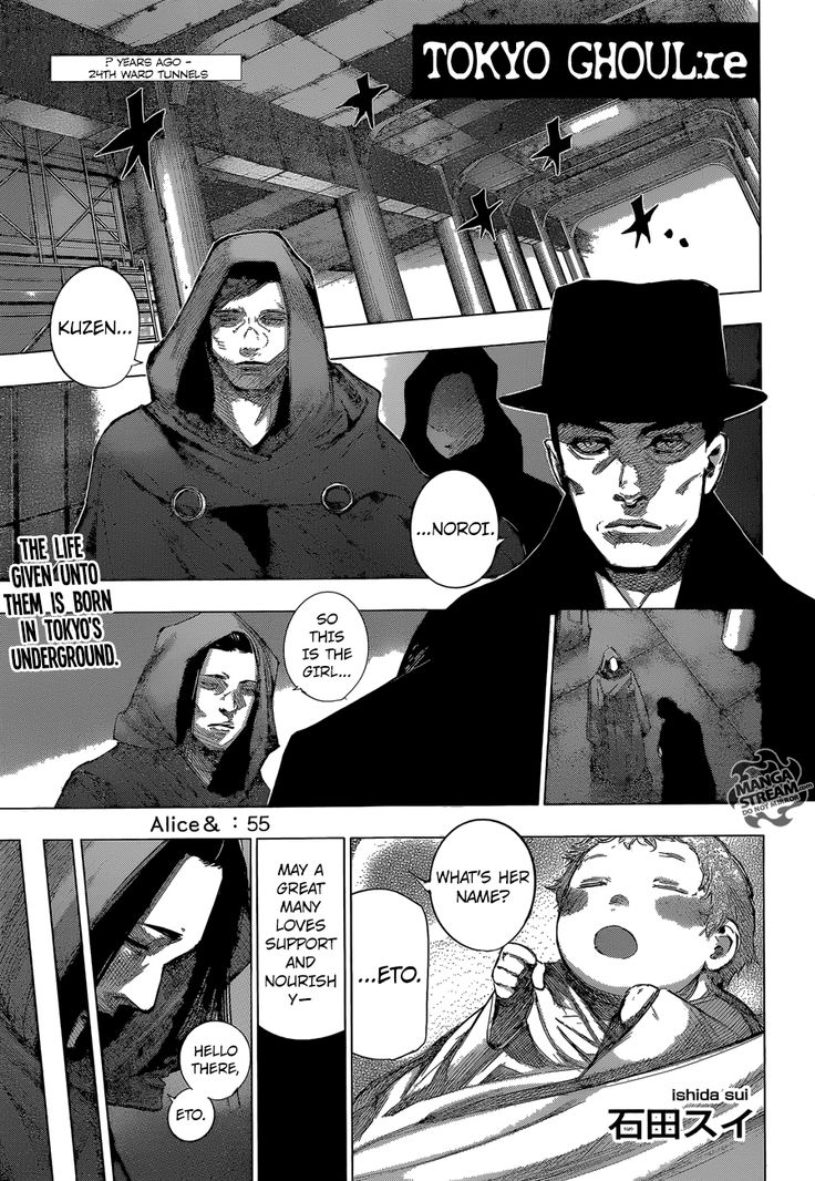 Tokyo Ghoul:re Chapter 55 has been translated by MangaStream.Read Chapter 44: # here.Read Chapter 45: Plan T here.Read Chapter 46: C here.Read Chapter 47: Match here.Read Chapter 48: N.T. here.Read Chapter 49: Pulsing Signal here.Read Chapter 50: Hand here.Read Chapter 51: Shaving Cores here.Read Chapter 52: Eve here.Read Chapter 53: Dream here.Read Chapter 54: Born Child here.Read Chapter 55: Alice&here.