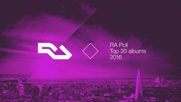 The RA Poll Top 20 Albums Of 2016   RA