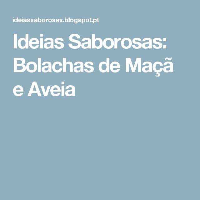 Ideias Saborosas: Bolachas de Maçã e Aveia