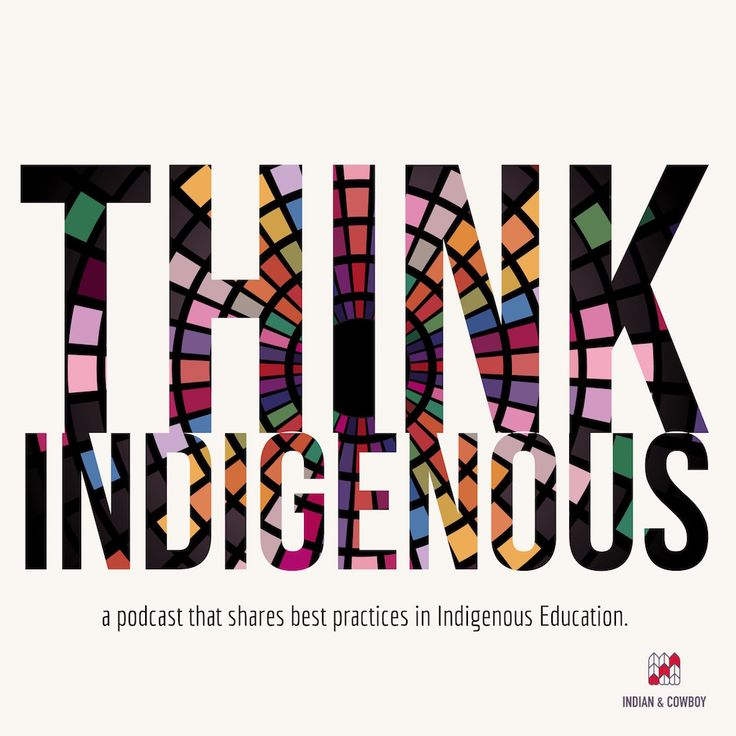 Think Indigenous is presented in partnership with the College of Education at the University of Saskatchewan, ITEP (Indian Teacher Education Program) and Indian & Cowboy. Each episode of the sh…