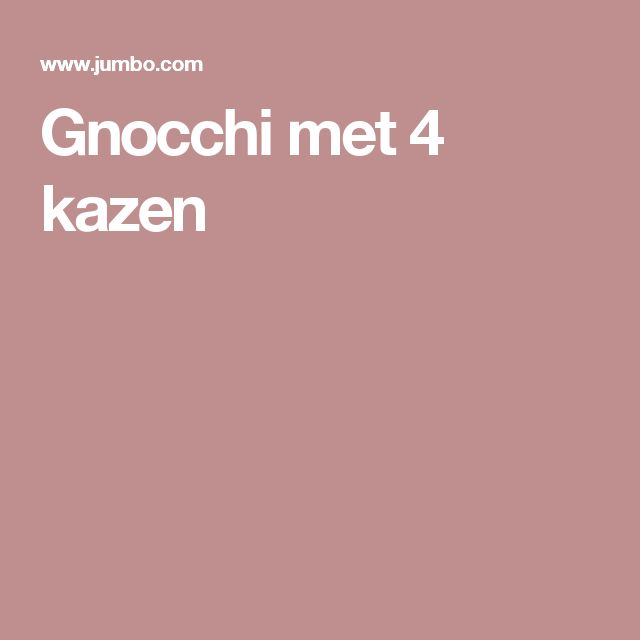 Gnocchi met 4 kazen