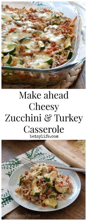 Make ahead cheesy zucchini and turkey casserole recipe. A healthy meal you can make in advance and just pop in the oven at dinner time.