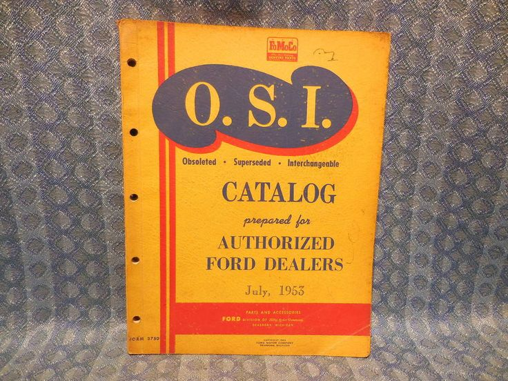 1940-1953 Ford Parts Original Obsoleted Superceded Interchangeable (OSI) Catalog #Ford