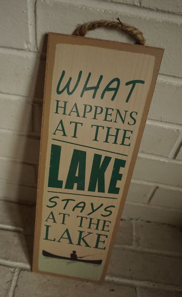 WHAT HAPPENS AT THE LAKE STAYS Fishing Canoe Lodge Log Cabin Home Decor Sign NEW #Lodge