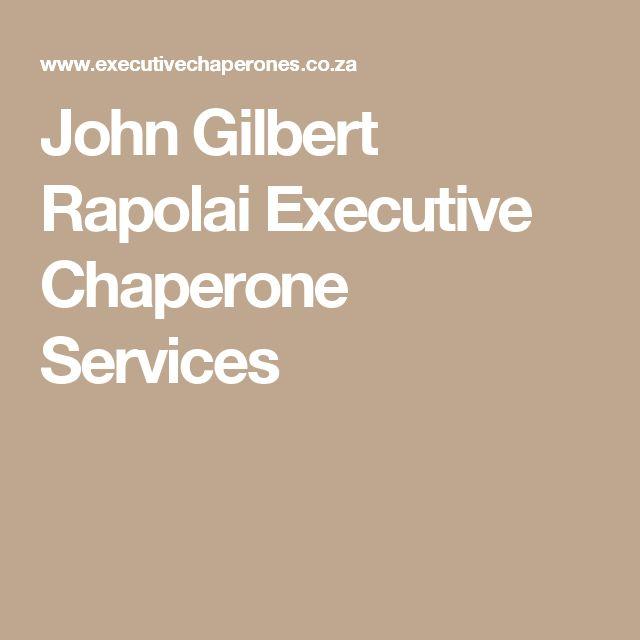 John Gilbert Rapolai T/A  Executive Chaperone Services