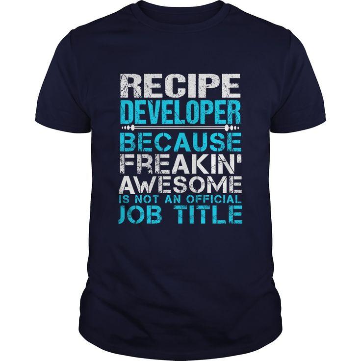 RECIPE DEVELOPER T-Shirts, Hoodies. ADD TO CART ==►…