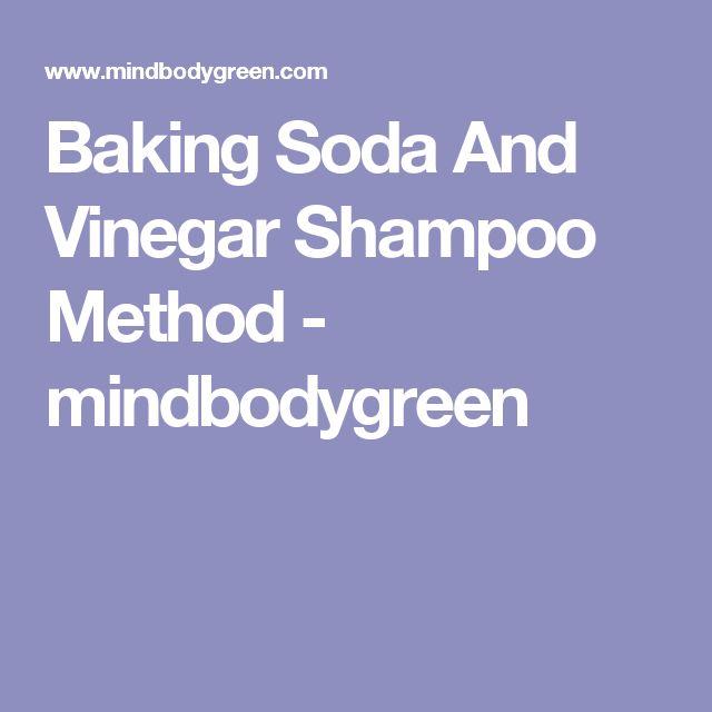 Baking Soda And Vinegar Shampoo Method - mindbodygreen