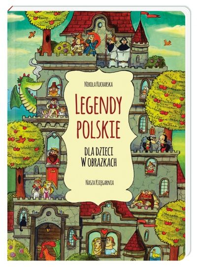 Legendy polskie dla dzieci w obrazkach - Wydawnictwo NASZA KSIĘGARNIA