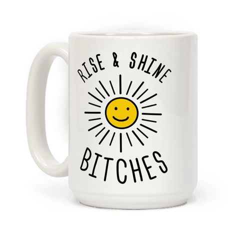 The best way to wake up is full of sass. Show your inner morning person off in style with this sunny and derpy coffee mug design. Perfect for happy people who aren't afraid to be sassy and bitchy in the morning.