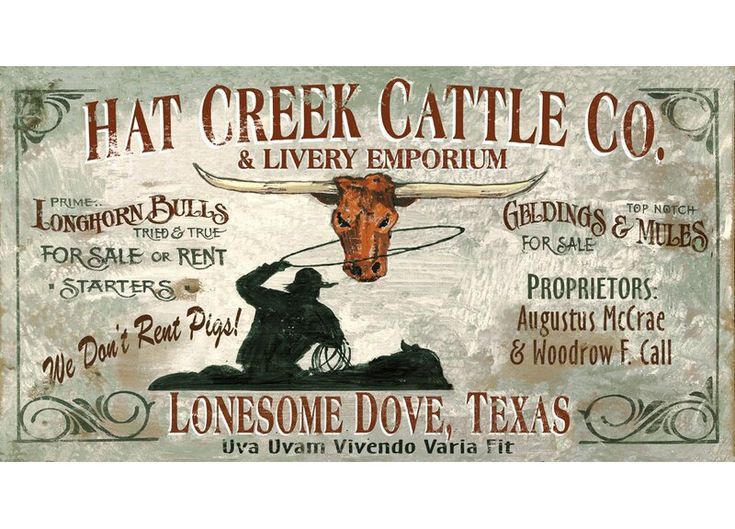 Millwood Pines Lonesome Dove Vintage Advertisement Plaque Lonesome Dove Western Signs Ranch Sign