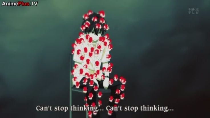 """Can't stop thinking"""