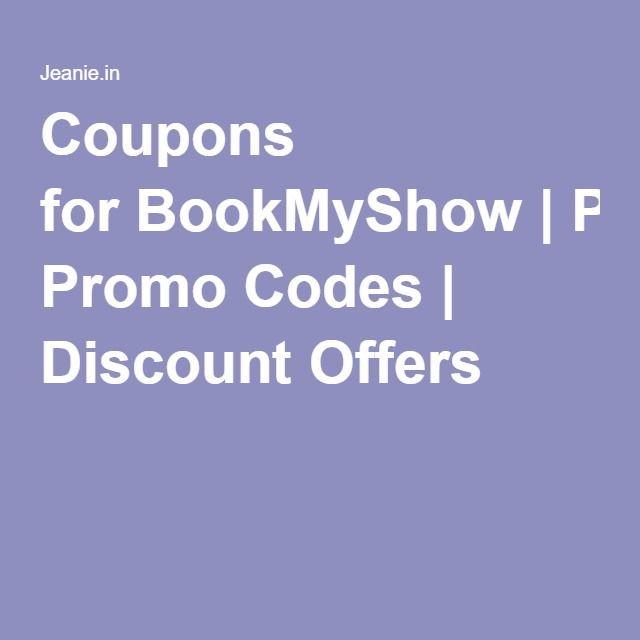 Coupons forBookMyShow  Promo Codes   Discount Offers