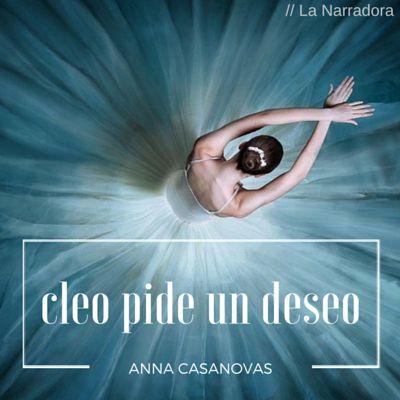 Cleo pide un deseo // Anna Casanovas Reseña http://www.lanarradora.com/2016/01/cleo-pide-un-deseo-anna-casanovas-resena.html