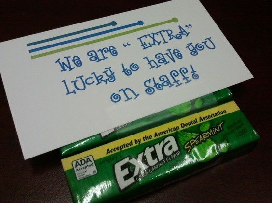 Extra gum with a note for appreciation gift ideas Gifts to show appreciation to friend