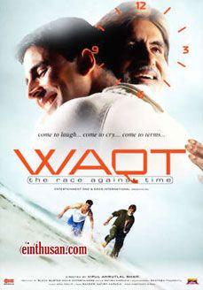 Waqt: The Race Against Time Hindi Movie Online - Amitabh Bachchan, Akshay Kumar, Priyanka Chopra and Shefali Shah. Directed by Vipul Amrutlal Shah. Music by Anu Malik. 2005 ENGLISH SUBTITLE