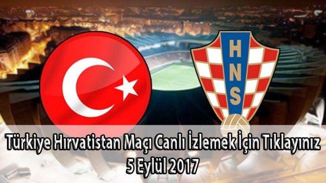 T�rkiye Hirvatistan Ma�i Canli Izle � Milli Ma� Canli Izle http://www.kartalnews.com/turkiye-hirvatistan-maci-canli-izle-milli-mac-canli-izle-5-eylul-2017-408.html