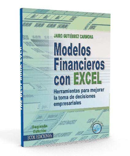 Modelos financieros con excel – Jairo Gutierrez Carmona – PDF  #ModelosFinancieros #Excel #LibrosAyuda  http://librosayuda.info/2016/04/15/modelos-financieros-con-excel-jairo-gutierrez-carmona-pdf/