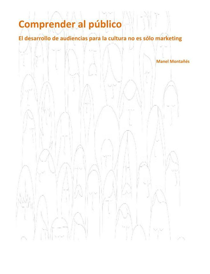 El desarrollo de las audiencias para la #cultura no es sólo #marketing