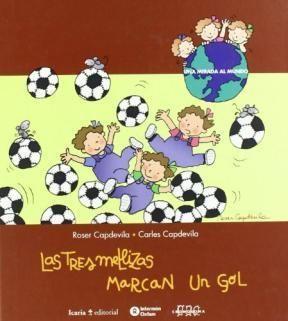 Las tres Mellizas , Marcan in GOL (Roser Capdevila - Carles Capdevila ) [2B]