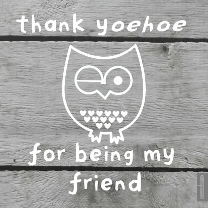 Thank y-oehoe for being my friend 1