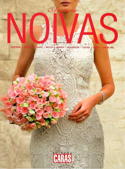 O vestido Yolan Cris modelo Urquinaona capa da edição anual do #noivas 'Caras' #Brasil Graças a Casamarela Noivas, ponto de venda oficial em #SãoPaulo #YolanCris #SP #Vestidodenoiva #Casamento #inspiração #renda #vestidoderenda