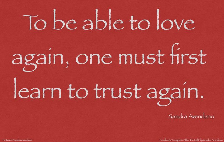 quotes on learning to trust again in a new relationship