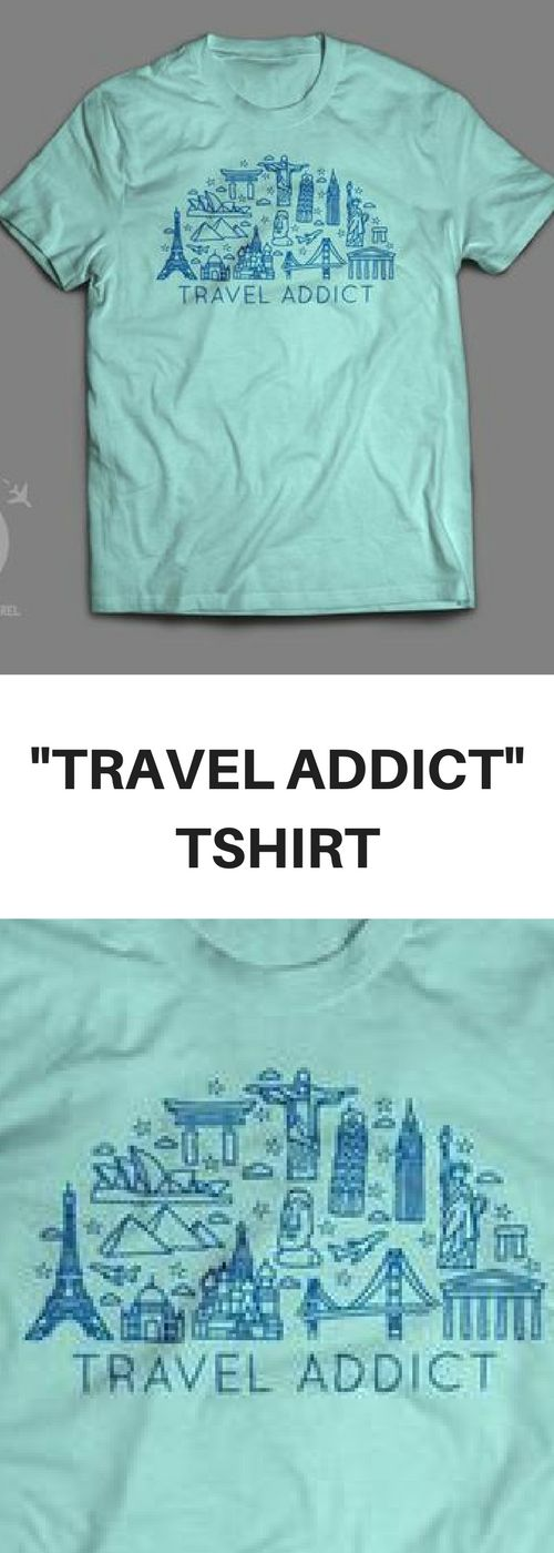 If you sit at work trying to calculate how many personal and vacation days left, you may have a problem. If you'd rather buy plane tickets than pay bills, you may need help. And this shirt. Perfect for the travel addict in you. Can you check off all the landmarks on the shirt? This super-soft, baby-knit t-shirt looks great on both men and women. It is an updated unisex tee, which fits like a well-loved favorite. Made from 100% cotton, it holds up on even the most seasoned traveler.