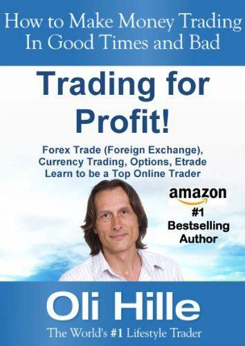 Forex Trades Foreign Exchange Currency Trading Options Etrade Learn To Be A Top Online Trader Make Money Trade