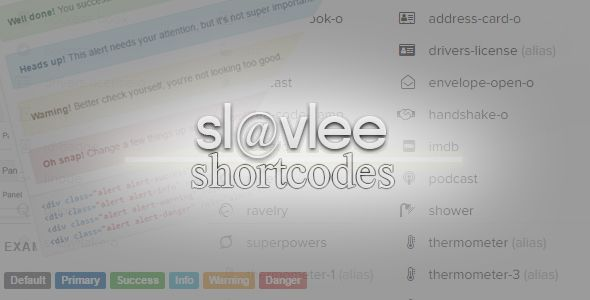 Slavlee Shortcodes . Slavlee Shortcodes make Bootstrap Components and FontAwesome Icons easy accessible to Typo3