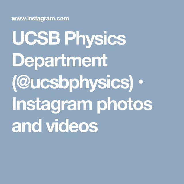 UCSB Physics Department (@ucsbphysics) • Instagram photos and videos
