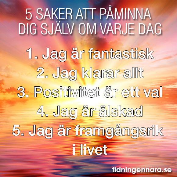 5 saker att påminna dig själv om varje dag