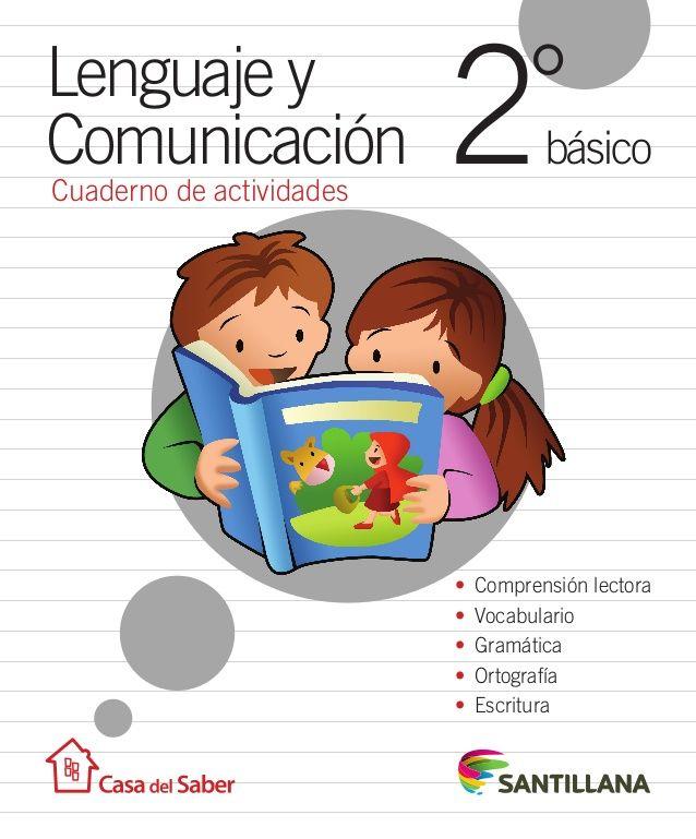 Cuaderno de actividades • Comprensión lectora • Vocabulario • Gramática • Ortografía • Escritura Lenguaje y Comunicac...