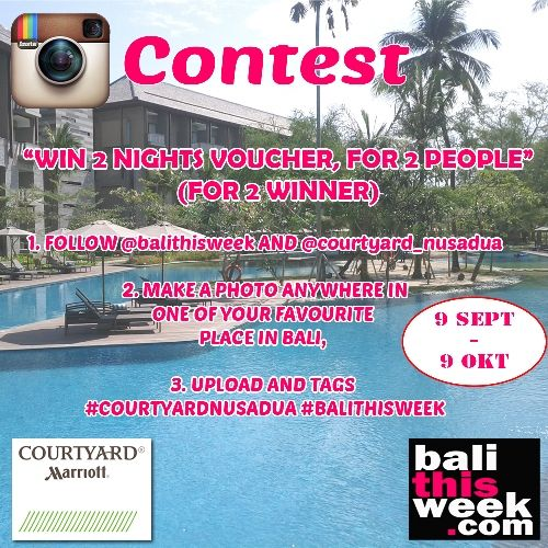 Balithisweek and Courtyard Marriot Instagram Contest - Balithisweek #courtyardnusadua #balithisweek