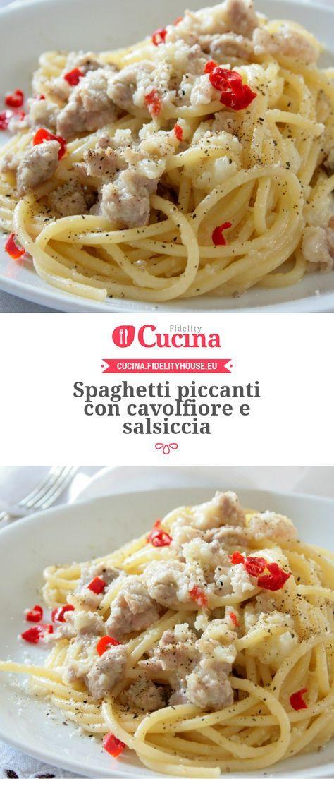 Spaghetti piccanti con cavolfiore e salsiccia della nostra utente Sanny. Unisciti alla nostra Community ed invia le tue ricette!