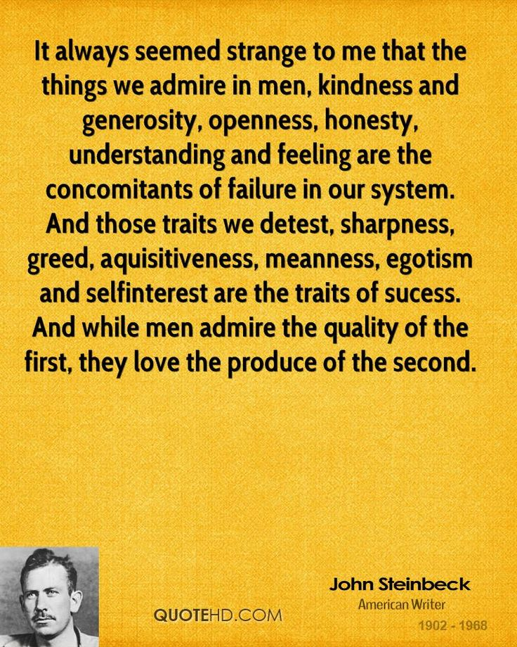 John Steinbeck  Quote shared from www.quotehd.com