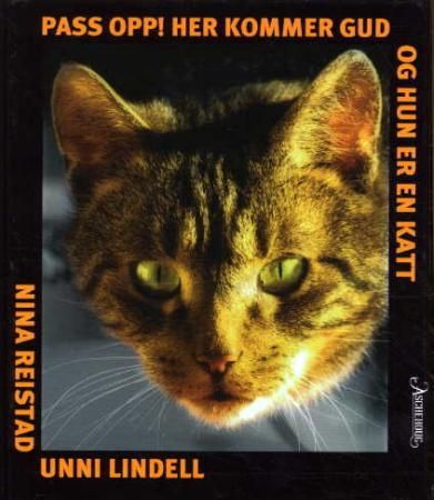 """Pass opp! - her kommer Gud og hun er en katt"" av Unni Lindell    'A Book with a Cat on the Cover' - FINISHED"