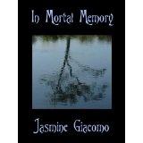 In Mortal Memory - Novelette (Kindle Edition)By Jasmine Giacomo