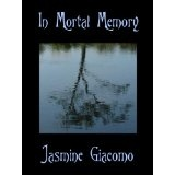 In Mortal Memory - Novelette (Kindle Edition)By Jasmine Giacomo